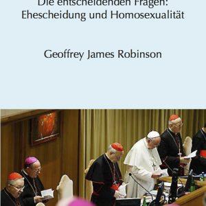 Die Synode 2015:Die entscheidenden Fragen:Ehescheidung und Homosexualität (PAPERBACK)-0